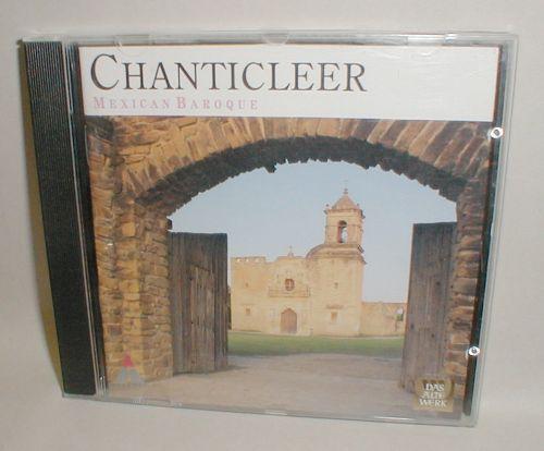 cd Chanticleer Mexican Baroque