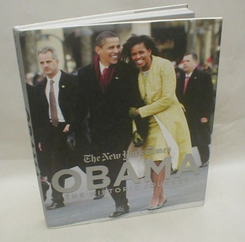The New York Times OBAMA The Historic Journey